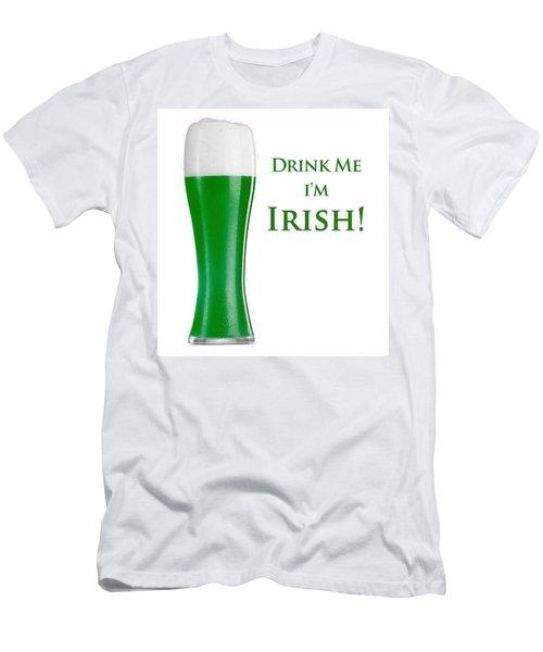 Drink Me I'm Irish Men's T-Shirt (Athletic Fit)