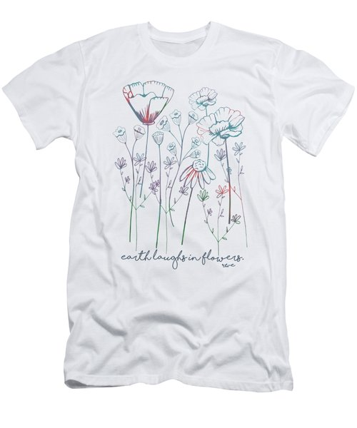 Earth Laughs In Flowers Men's T-Shirt (Slim Fit) by Heather Applegate