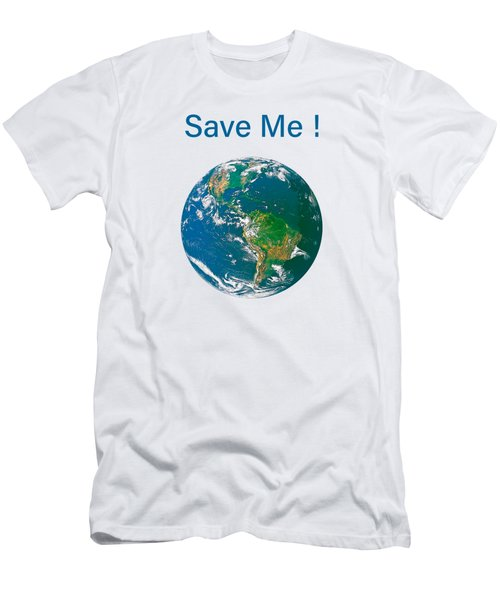 Earth With Save Me Text Men's T-Shirt (Athletic Fit)