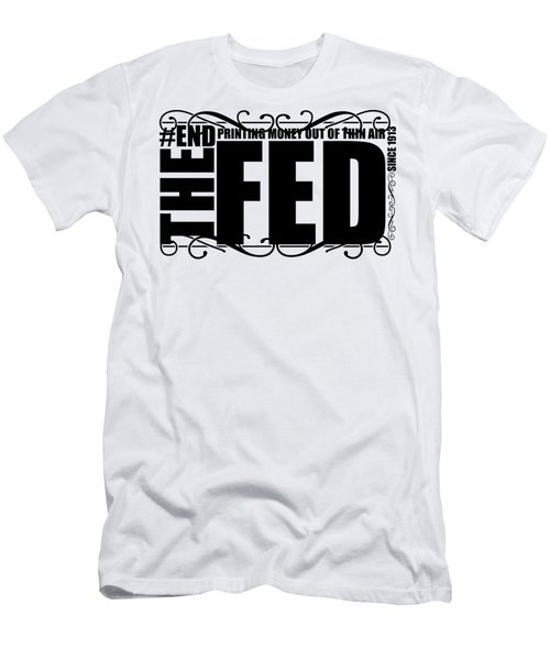 #endthefed Men's T-Shirt (Athletic Fit)