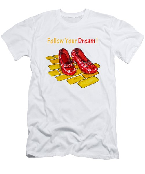 Follow Your Dream Ruby Slippers Wizard Of Oz Men's T-Shirt (Athletic Fit)