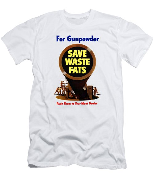 For Gunpowder Save Waste Fats Men's T-Shirt (Athletic Fit)