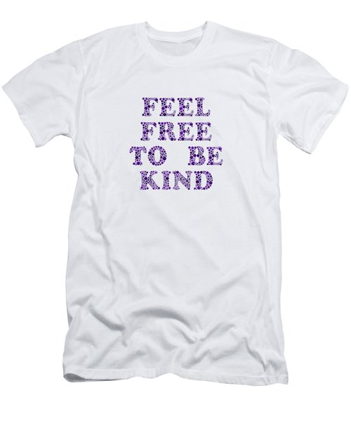 Free To Be Kind Men's T-Shirt (Athletic Fit)