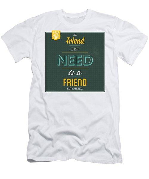 Friend Indeed Men's T-Shirt (Athletic Fit)