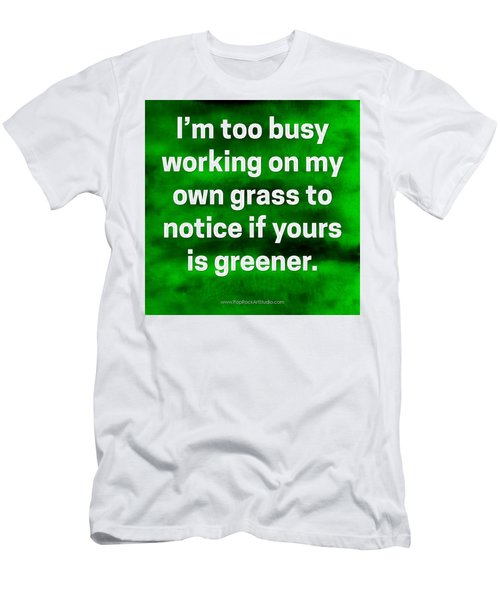 Men's T-Shirt (Slim Fit) featuring the digital art Grass Is Greener Quote Art by Bob Baker