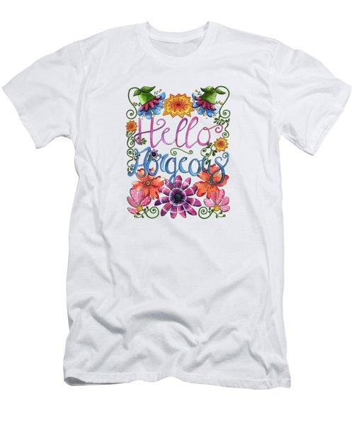 Hello Gorgeous Plus Men's T-Shirt (Athletic Fit)