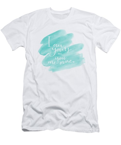 I Am Yours Men's T-Shirt (Athletic Fit)