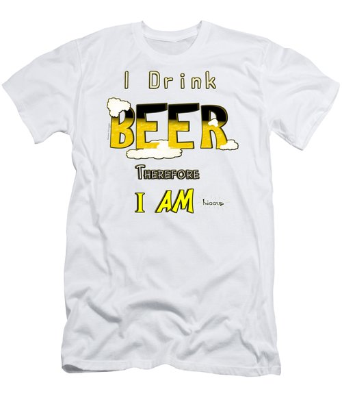 I Drink Beer Men's T-Shirt (Slim Fit)