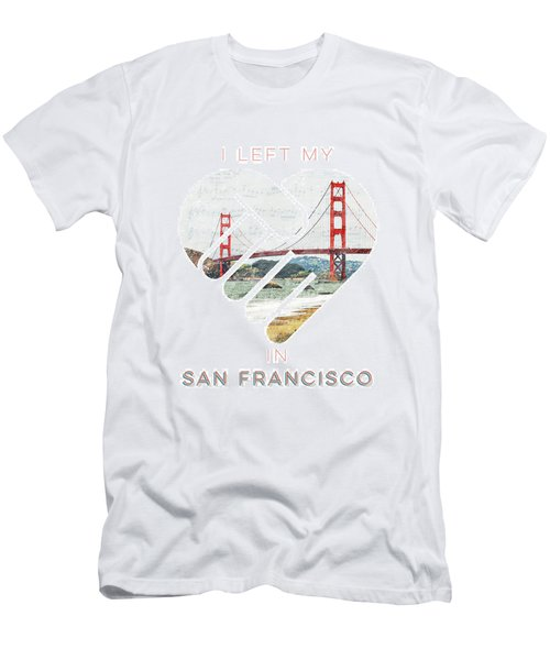 I Left My Heart In San Fransisco Men's T-Shirt (Athletic Fit)