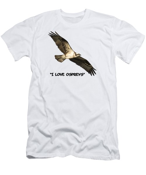 Men's T-Shirt (Slim Fit) featuring the photograph I Love Ospreys 2016-1 by Thomas Young