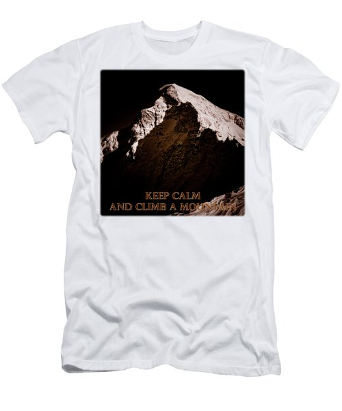 Keep Calm And Climb A Mountain Men's T-Shirt (Athletic Fit)