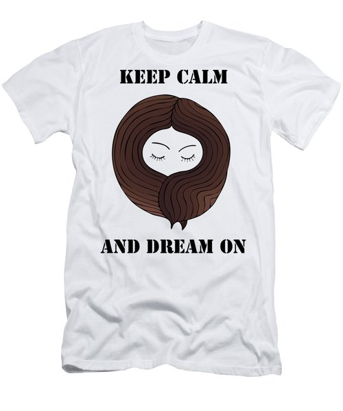 Keep Calm And Dream On Men's T-Shirt (Athletic Fit)