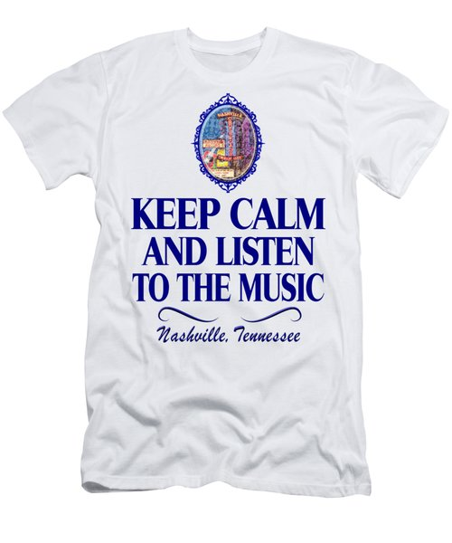 Keep Calm And Listen To The Music Men's T-Shirt (Athletic Fit)