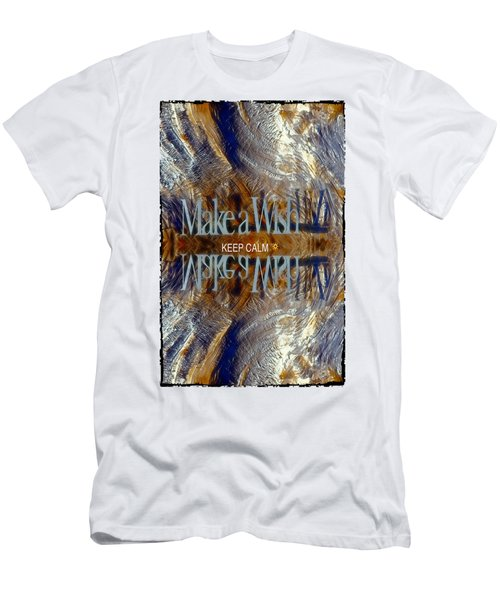Keep Calm And Make A Wish Men's T-Shirt (Slim Fit)