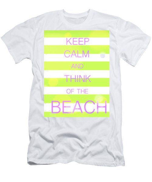 Keep Calm And Think Of The Beach Men's T-Shirt (Slim Fit) by Anthony Fishburne