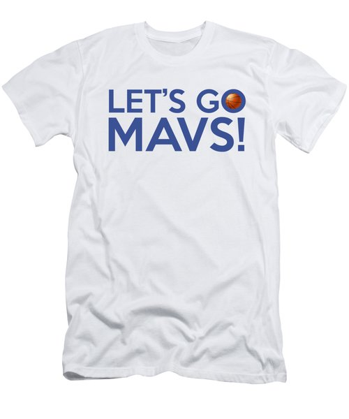 Let's Go Mavs Men's T-Shirt (Slim Fit) by Florian Rodarte