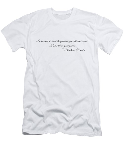 Life In Your Years Men's T-Shirt (Slim Fit) by Robert Eldridge