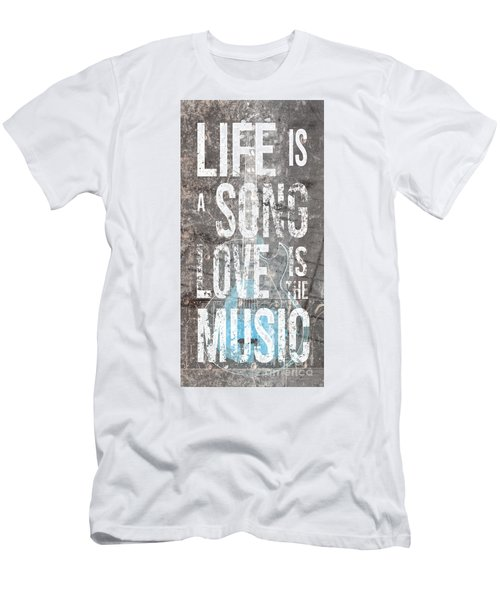 Life Is A Song Love Is The Music 3 Men's T-Shirt (Athletic Fit)
