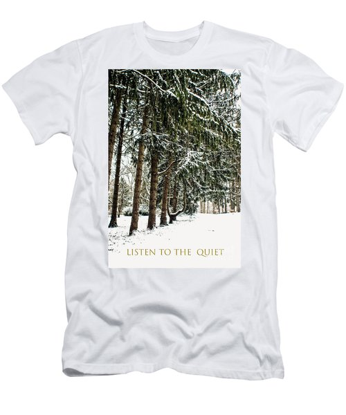 Men's T-Shirt (Slim Fit) featuring the photograph Listen To The Quiet by Sandy Moulder