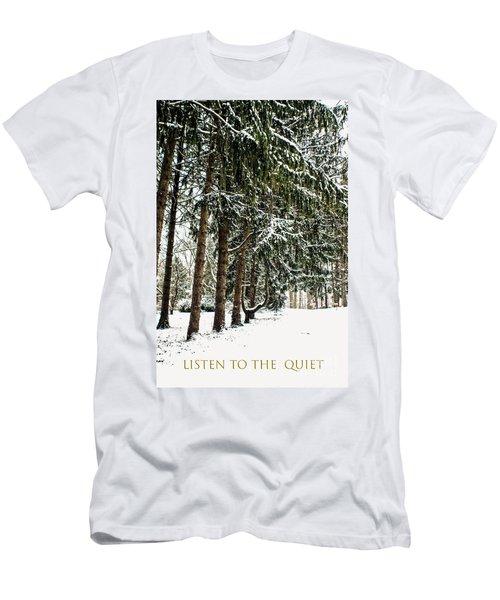 Listen To The Quiet Men's T-Shirt (Athletic Fit)