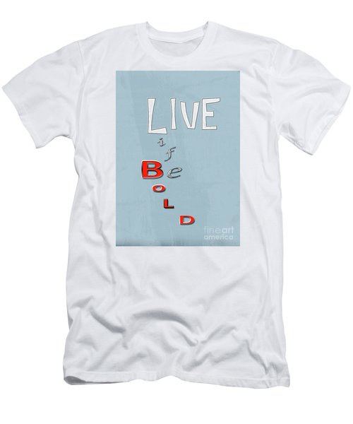 Men's T-Shirt (Slim Fit) featuring the digital art Live Life by Linda Prewer