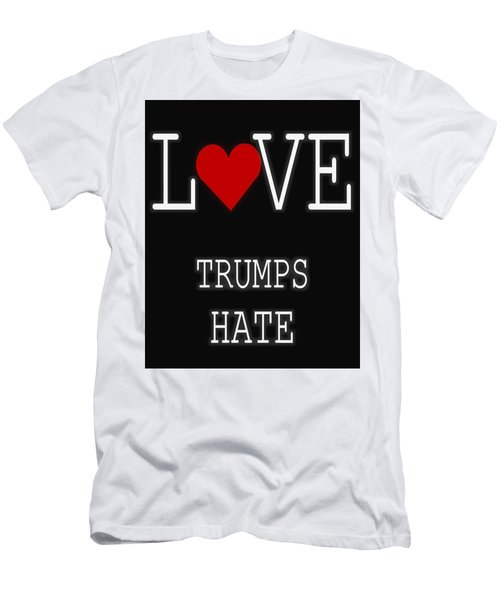 Love Trumps Hate Men's T-Shirt (Slim Fit) by Dan Sproul