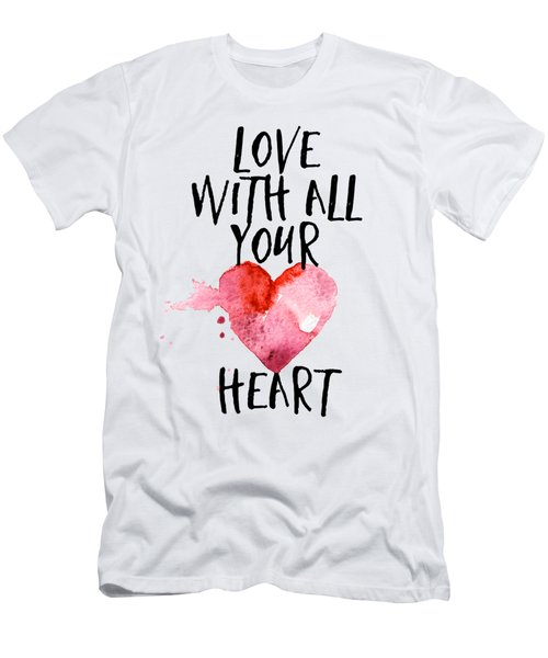 Love With All Your Heart Men's T-Shirt (Slim Fit) by P S