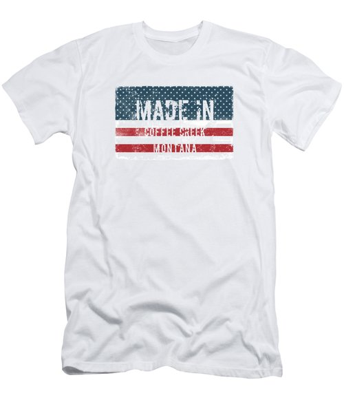 Made In Coffee Creek, Montana Men's T-Shirt (Athletic Fit)