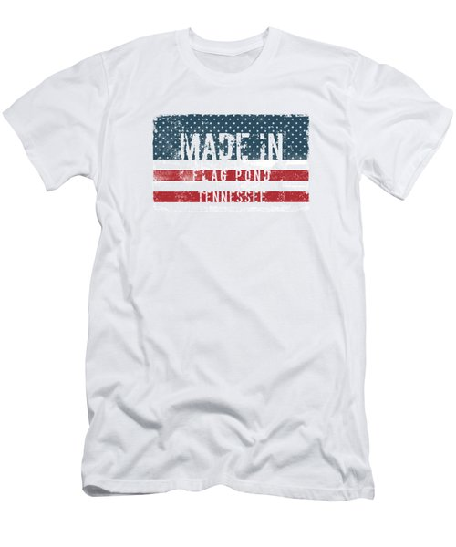 Made In Flag Pond, Tennessee Men's T-Shirt (Athletic Fit)