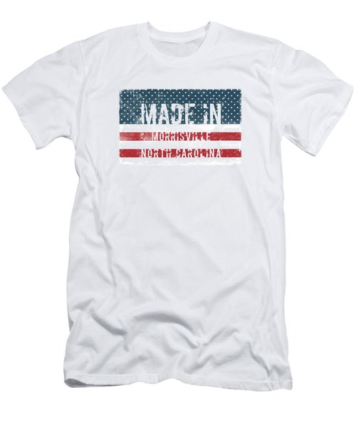 Made In Morrisville, North Carolina Men's T-Shirt (Athletic Fit)