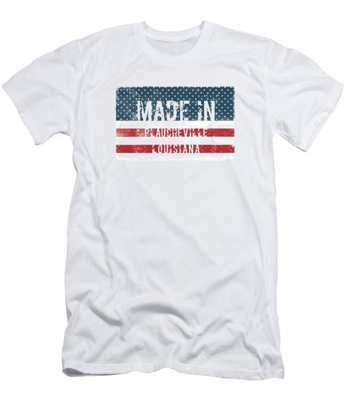 Made In Plaucheville, Louisiana Men's T-Shirt (Athletic Fit)