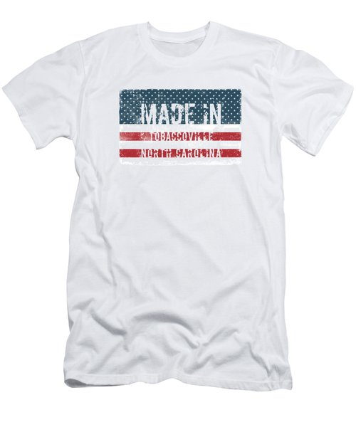 Made In Tobaccoville, North Carolina Men's T-Shirt (Athletic Fit)