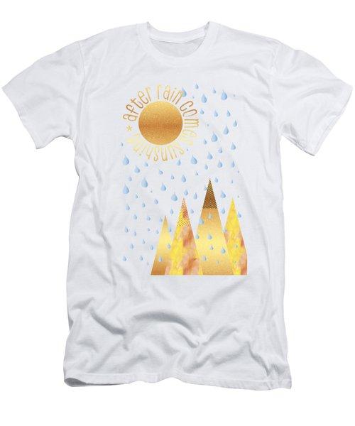 Naive Graphic Art After Rain Comes Sunshine Men's T-Shirt (Athletic Fit)