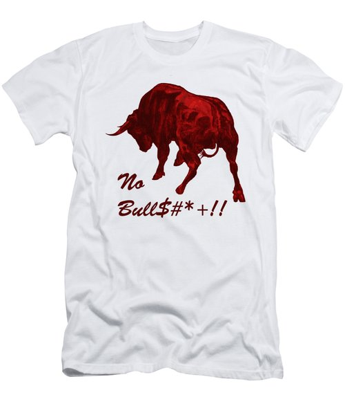 No Bullshit Men's T-Shirt (Athletic Fit)