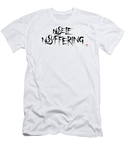 No Self, No Suffering  Men's T-Shirt (Athletic Fit)