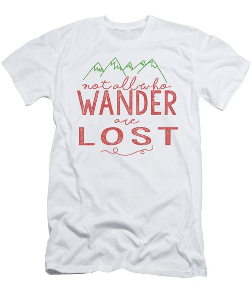 Not All Who Wander Are Lost In Pink Men's T-Shirt (Slim Fit) by Heather Applegate
