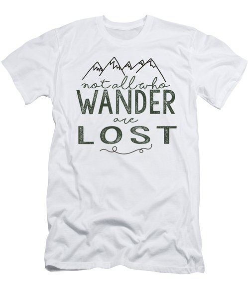 Not All Who Wander Green Men's T-Shirt (Slim Fit) by Heather Applegate