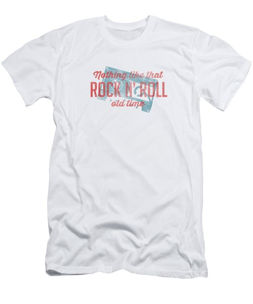 Nothing Like That Old Time Rock And Roll Tee White Men's T-Shirt (Athletic Fit)