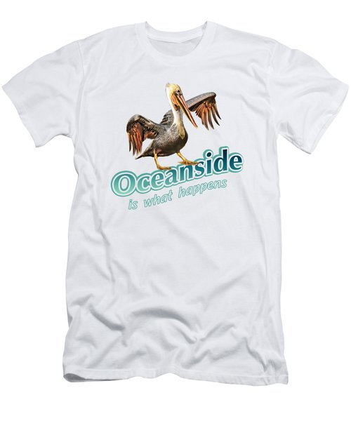 Oceanside Is What Happens Men's T-Shirt (Athletic Fit)