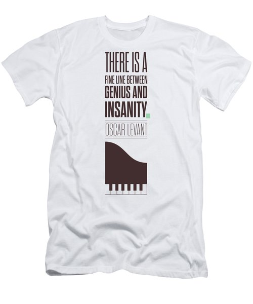 Oscar Levant Inspirational Typography Quotes Poster Men's T-Shirt (Athletic Fit)