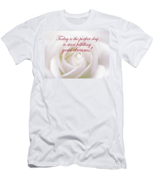 Perfect Day For Fulfilling Your Dreams Men's T-Shirt (Athletic Fit)