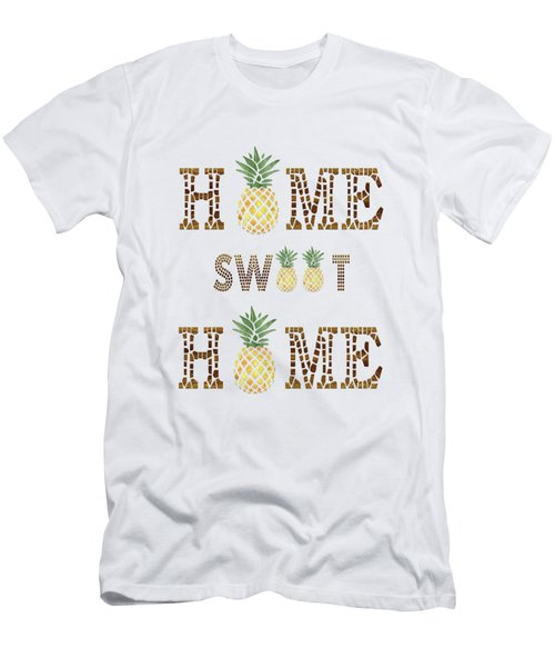 Pineapple Home Sweet Home Typography Men's T-Shirt (Athletic Fit)