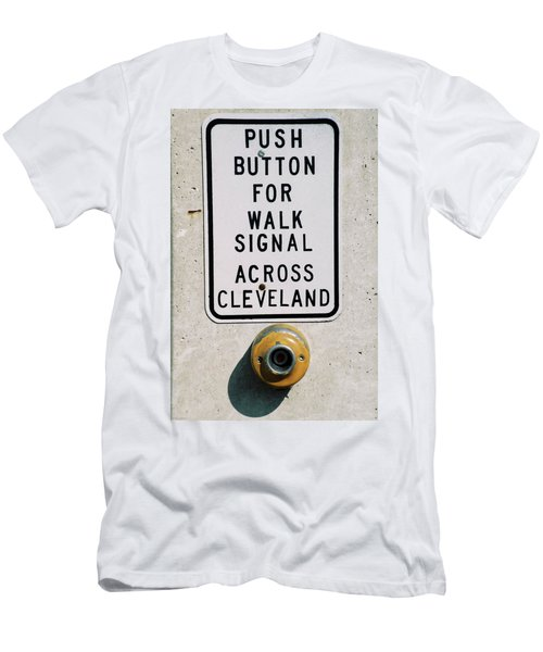Push Button To Walk Across Clevelend Men's T-Shirt (Athletic Fit)
