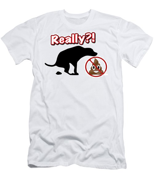 Really No Poop Men's T-Shirt (Athletic Fit)