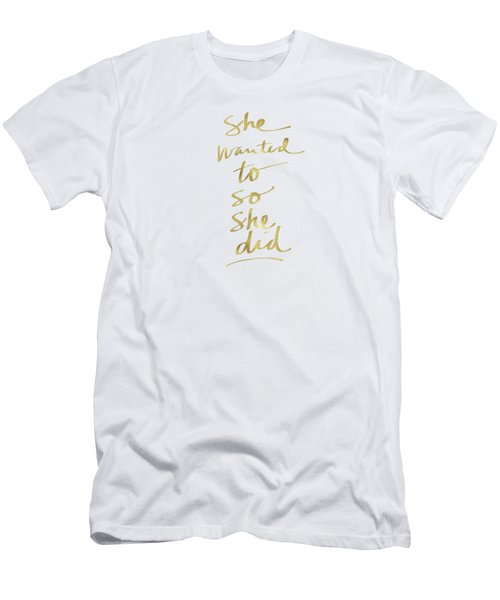 She Wanted To So She Did Gold- Art By Linda Woods Men's T-Shirt (Slim Fit) by Linda Woods