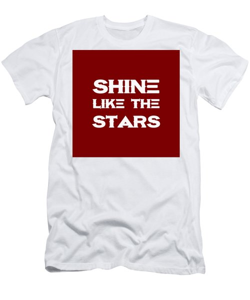 Shine Like The Stars - Motivational And Inspirational Quote Men's T-Shirt (Athletic Fit)