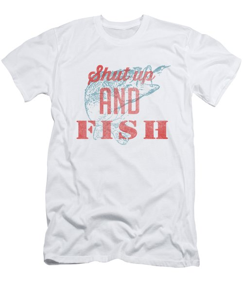 Shut Up And Fish Men's T-Shirt (Slim Fit) by Edward Fielding