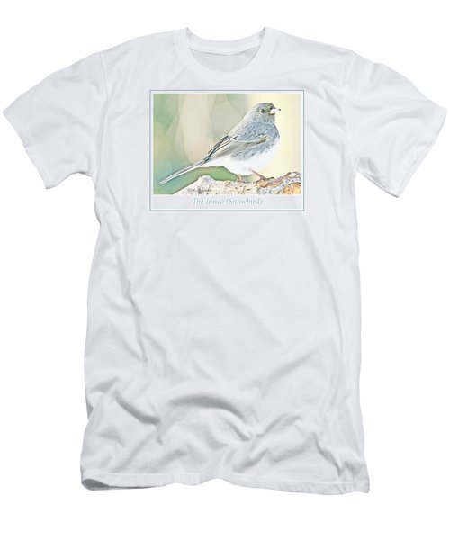Men's T-Shirt (Slim Fit) featuring the photograph Slate-colored Junco Snowbird Female by A Gurmankin