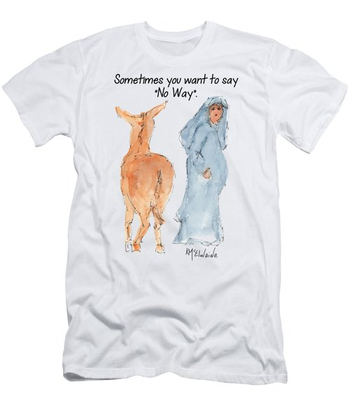 Sometimes You Want To Say No Way Christian Watercolor Painting By Kmcelwaine Men's T-Shirt (Slim Fit) by Kathleen McElwaine