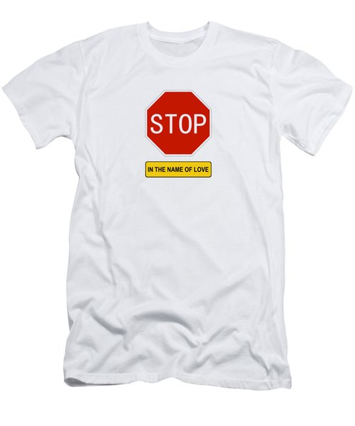 Stop In The Name Of Love Men's T-Shirt (Athletic Fit)